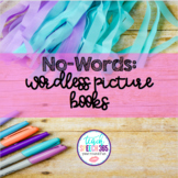 No-Words: Wordless Picture Books for Speech Therapy