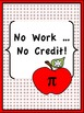 No Work No Credit  Math Posters