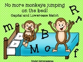 No more monkeys jumping on the bed! Capital and Lowercase