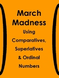 No prep March Madness for ESL: Ordinal Numbers, Comparativ