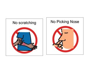 No scratching No picking nose