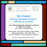 NoSweat Library Lessons: Dewey Decimals with 6th & 7th Grade Math