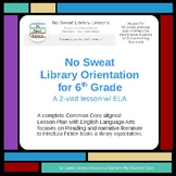 NoSweat Library Orientation for 6th grade (w/ ELA)