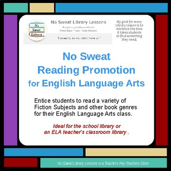 NoSweat Library Reading Promotion for English Language Arts