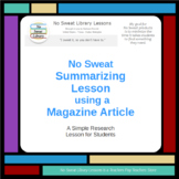 NoSweat Library Lesson: Summarizing with a Magazine Article