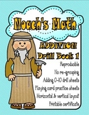 Noach's Math Addition Drill Sheets 54 pages