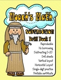 Noach's Math Subtraction Drill Sheets 51 pages