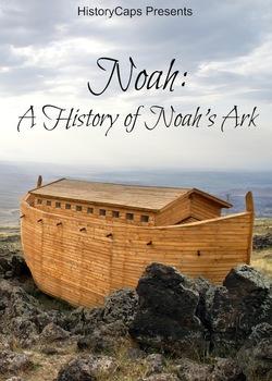 Noah: A History of Noah's Ark
