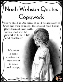Noah Webster Quotes Copywork