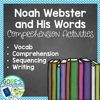 Noah Webster and His Words Read Aloud Activities and Worksheets
