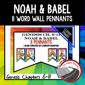 Noah And Babel Word Wall Pennants Bible Genesis 6 11 Clipart Version