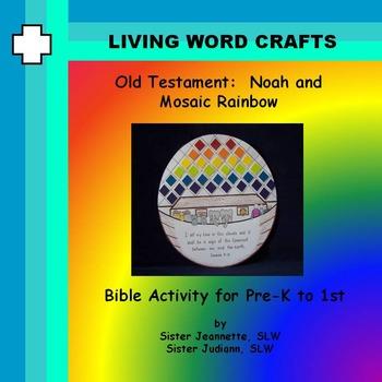 Noah and Mosaic Rainbow for Gr.K - 1st