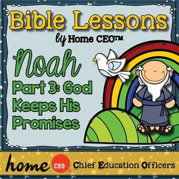 Noah's Ark Bible Lesson (Part 3 of 3 - God's Promises)