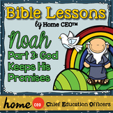 Noah's Ark Bible Lesson (Part 3 of 3 - God's Promises)