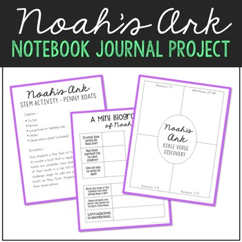Noah's Ark Journal and Activities - Bible Story Lesson for Big Kids
