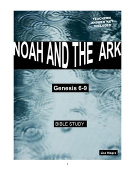 Noah & the Ark Bible Study  (Genesis - Chs. 6-9)  No Prep with Teacher's Ans Key