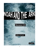 Noah & the Ark Bible Study  (Genesis - Chs. 6-9)  No Prep
