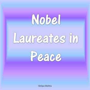 Nobel Laureates in Peace