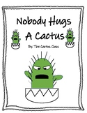 Nobody Hugs a Cactus Print and Go Pack