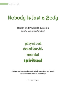 Nobody Is Just a Body: Health and Physical Education for the High School Student