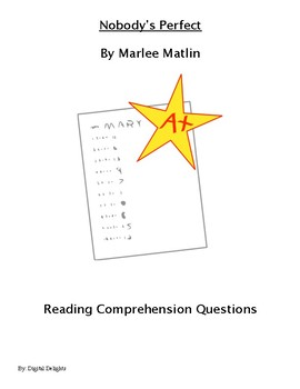 Nobody's Perfect  Reading Comprehension Questions