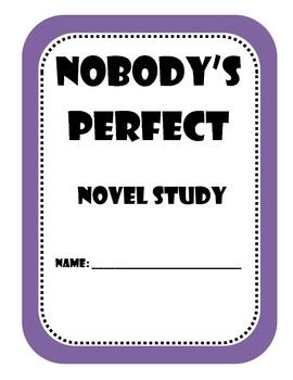 Nobody's Perfect Novel Study
