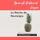 Noche de Nostalgia- Holidays and Culture