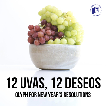 Nochevieja / New Year's in Spanish: 12 uvas, 12 deseos