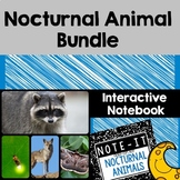 Nocturnal Animal Close Read and Interactive Notebook Bundle