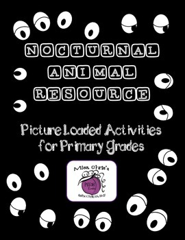 Nocturnal Animal Primary Grade Resource  ~~Pictures and Repetition~~