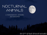 Nocturnal Animals: A Nonfiction Text, Activities, and Assessment