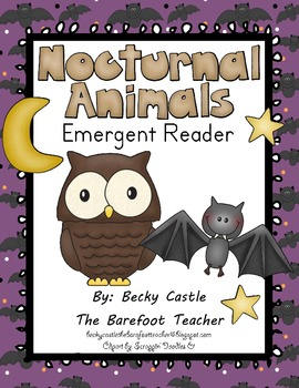 Nocturnal Animals Emergent Reader (12 Pages) for Kinders