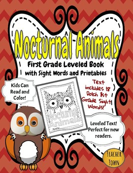 Nocturnal Animals Leveled Reading Booklet with First Grade Sight Words