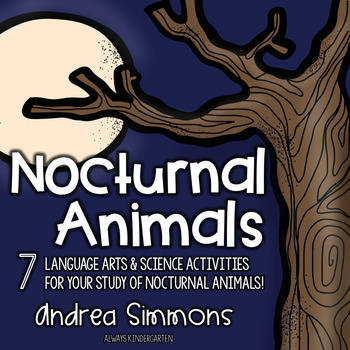 Nocturnal Animals Literacy and Science Activities