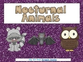Nocturnal Animals- Nonfiction Shared Reading- Level C Kindergarten Science