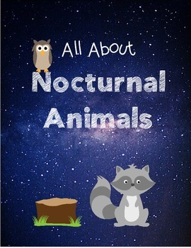 Nocturnal Animals Research Writing Project