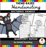Nocturnal Animals Theme Based Handwriting Lessons (Manuscript Edition)