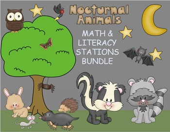 Nocturnal Animals Unit: Math and Literacy Stations