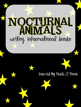 Nocturnal Animals {Writing Informational Books}