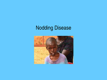 Nodding Disease Powerpoint for review