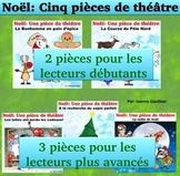 Noël: 5 Pièces de Théâtre des lecteurs pour Noël: French Christmas Plays