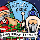 Noël Autour du Monde ♥ Snow Globe 3-D Craft in FRENCH