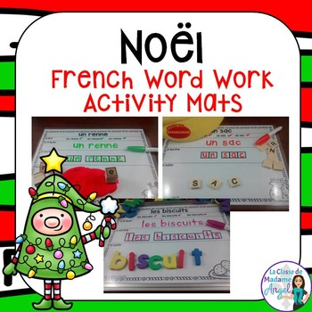 Noel:   Christmas Themed Word Work Activity Mats in French