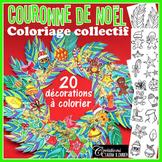 Noël : Coloriage collectif, couronne arts plastiques