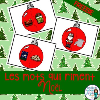 Noel:  Free Christmas Themed Rhyming Center in French