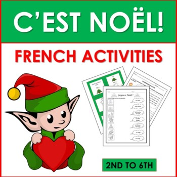 Noël: French Christmas Activities (2nd to 6th)