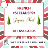 Noël - French Christmas SI CLAUSE Task Cards