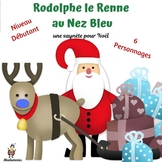 French Christmas Play:  Rodolphe le Renne au Nez Bleu