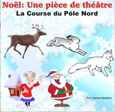 Noël:  Théâtre des lecteurs: La course du Pôle Nord