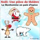 Noël:  Théâtre des lecteurs: Le bonhomme en pain d'épice